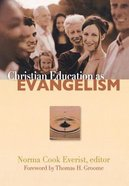 Christian Education as Evangelism Paperback