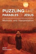 Puzzling the Parables of Jesus: Methods and Interpretation Paperback