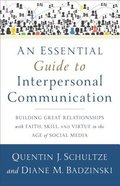 An Essential Guide to Interpersonal Communication Paperback