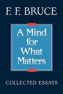 A Mind For What Matters Paperback