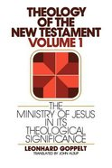 Theology of the New Testament, Volume 1: Paperback