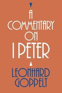 A Commentary on 1 Peter Paperback