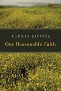 Our Reasonable Faith Paperback
