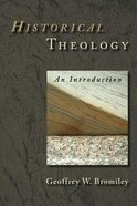 Historical Theology: An Introduction Paperback