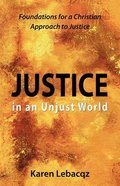 Justice in An Unjust World Paperback