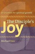 The Disciple's Joy Paperback