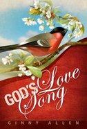 God's Love Song Paperback