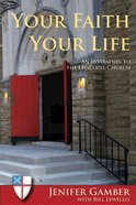 Your Faith Your Life Paperback