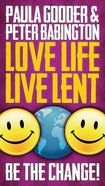 Love Life Live Lent (Single Adult/youth Booklet)