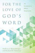 For the Love of God's Word Hardback