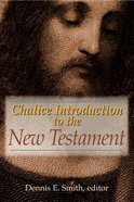Chalice Introduction to the New Testament Paperback