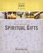 Understanding Spiritual Gifts (Participants Guide) Paperback