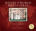 Where the World Meets to Pray Paperback