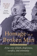 Homage to a Broken Man Hardback