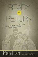 Ready to Return: Bringing Back the Church's Lost Generation Paperback
