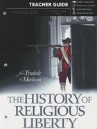 The History of Religious Liberty (Parent Lesson Planner) Paperback