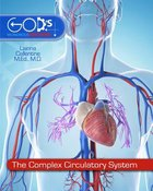 The Complex Circulatory System (#3 in God's Wondrous Machine Series) Hardback