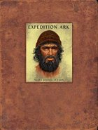 Expedition Ark: Noah's Journey of Faith Journal Hardback
