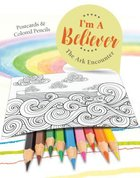I'm a Believer: The Ark Encounter (Postcards & Colored Pencils)