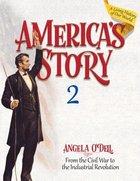 America's Story (Volume 2) (Student) Paperback