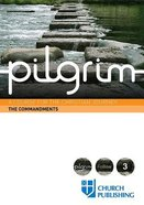 The Pilgrim #03: Commandments (#3 in Pilgrim Course) Paperback