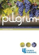 The Pilgrim #04: Beatitudes (#4 in Pilgrim Course) Paperback
