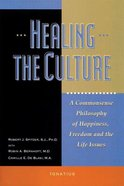 Healing the Culture Paperback
