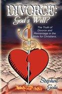 Divorce: God's Will?
