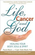 Life, Cancer & God