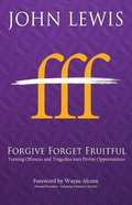 Forgive Forget Fruitful Paperback