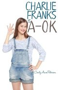 Charlie Franks is A-Ok (Coco And Charlie Franks Series) Paperback