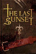 The Last Sunset Paperback