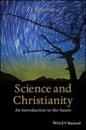 Science and Christianity: An Introduction to the Issues