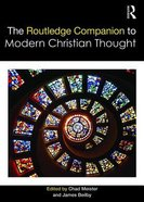 The Routledge Companion to Modern Christian Thought Paperback