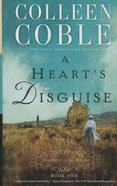 A Heart's Disguise (Large Print) (#1 in Journey Of The Heart Series)