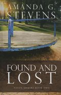 Found and Lost (Large Print) (#2 in Haven Seekers Series)