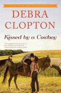 Kissed By a Cowboy (Large Print) (#03 in Four Of Hearts Ranch Romance Series) Hardback
