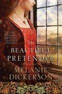 The Beautiful Pretender (Large Print) (#2 in Thornbeck - Medieval Fairy Tale Series) Hardback
