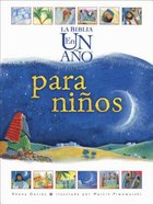 La Biblia En Un Ao Para Nios (One Year Children's Bible) Hardback