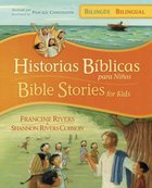Historias Blicas Para Nios Bilinge (Bible Stories For Kids Bilingual) Hardback