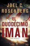 El Duodecimo Iman (Twelfth Imam) Paperback