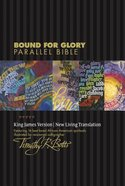 Kjv/Nlt Bound For Glory Parallel Bible Ebony/Heritage Tapestry (Black Letter Edition) Imitation Leather