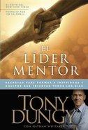 El Lider Mentor (The Mentor Leader) Paperback