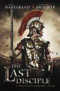 The Last Disciple (#01 in Last Disciple Series) Paperback