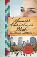 Annie's Christmas Wish (#04 in Quilts Of Lancaster County Series)