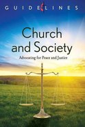 Church and Society (Guidelines For Leading Your Congregation Series)