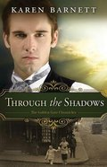 Through the Shadows (#03 in The Golden Gate Chronicles Series)