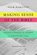 Making Sense of the Bible (Leader Guide)
