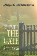 Outside the Gate: A Study of the Letter to the Hebrews