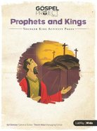 Prophets & Kings (Younger Kids Activity Pages) (#05 in The Gospel Project For Kids 2015-18 Series) Paperback